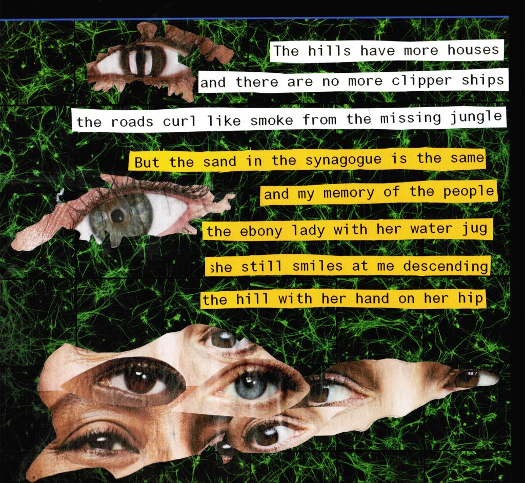 collage of eyes in the shape of the U.S. Virgin Islands overlaid with the words of the poem